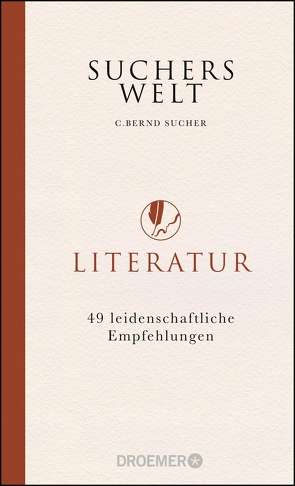 Suchers Welt: Literatur von Sucher,  C. Bernd