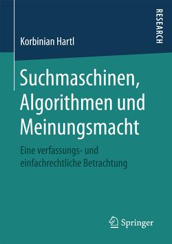 Suchmaschinen, Algorithmen und Meinungsmacht von Hartl,  Korbinian