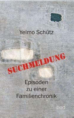 Suchmeldung von Schütz,  Yelmo