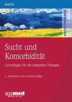 Sucht und Komorbidität von Barth,  Volker
