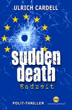 Sudden Death von Cardell,  Ulrich