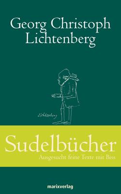 Sudelbücher von Lichtenberg,  Georg Christopher