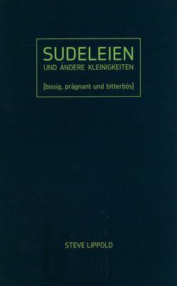 Sudeleien von Lippold,  Steve