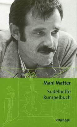 Sudelhefte Rumpelbuch von Matter,  Mani