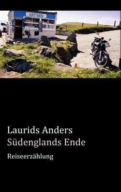 Südenglands Ende von Anders,  Laurids