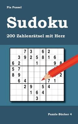 Sudoku 200 Zahlenrätsel mit Herz von Pussel,  Pia