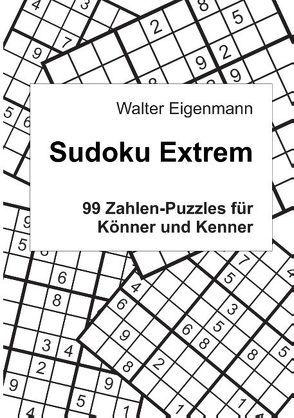 Sudoku Extrem von Eigenmann,  Walter