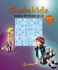Sudoku für Kinder ab 10. Block 2 von Press,  Deike, Schoening,  Nicole