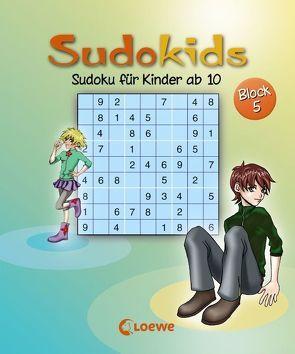 Sudoku für Kinder ab 10. Block 5 von Press,  Deike, Schoening,  Nicole