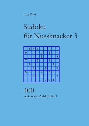Sudoku für Nussknacker 3 von Rest,  Lea