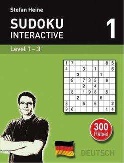 Sudoku interactive 1 von Heine,  Stefan, Matschke,  Sebastian