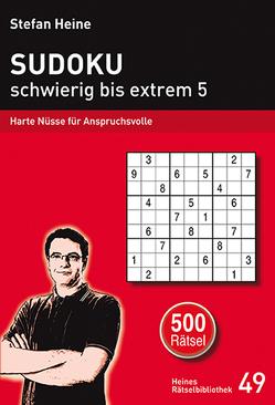 Sudoku – schwierig bis extrem 5 von Heine,  Stefan