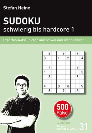 Sudoku  schwierig bis hardcore 1 von Heine,  Stefan
