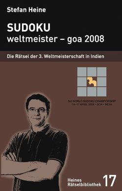 Sudoku – weltmeister – goa 2008 von Heine,  Stefan