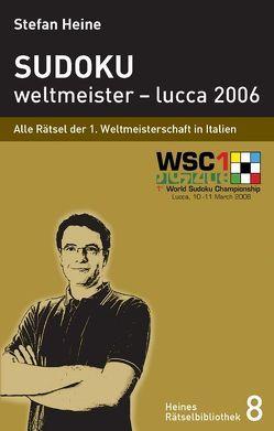 Sudoku – weltmeister – lucca 2006 von Heine,  Stefan