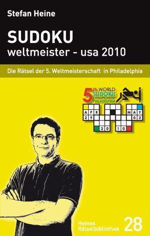 Sudoku weltmeister – usa 2010 von Heine,  Stefan