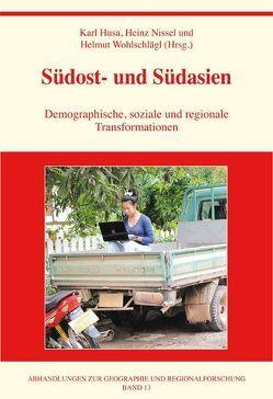 Südost- und Südasien von Husa,  Karl, Nissel,  Heinz, Wohlschlägl,  Helmut
