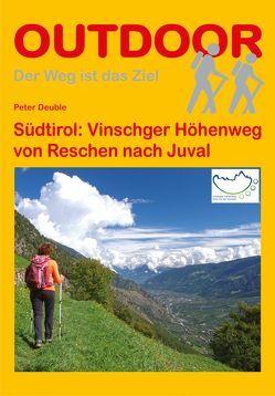 Südtirol:Vinschger Höhenweg von Deuble,  Peter