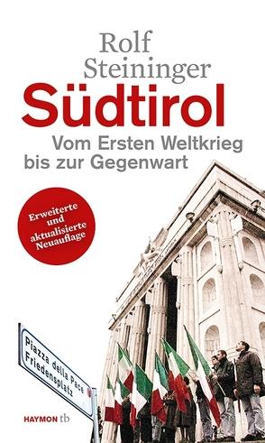 Südtirol von Steininger,  Rolf