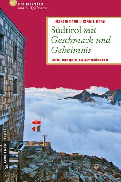 Südtirol mit Geschmack und Geheimnis von Hanni,  Martin, Ranzi,  Renate