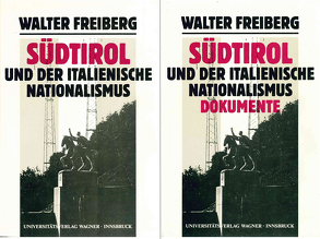 Südtirol und der italienische Nationalismus.Gesamtwerk. Teile 1 und 2 von Fontana,  Josef