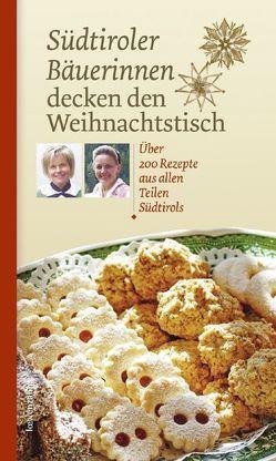 Südtiroler Bäuerinnen decken den Weihnachtstisch von Löwenzahn Verlag