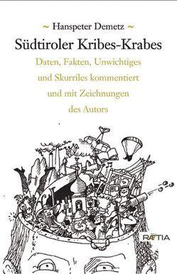 Südtiroler Kribes-Krabes von Demetz,  Hanspeter