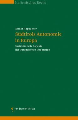 Südtirols Autonomie in Europa von Happacher,  Esther