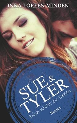 Sue & Tyler von Minden,  Inka Loreen