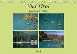 Süd Tirol-Faszination Natur (Tischkalender 2021 DIN A5 quer) von Rufotos