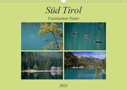 Süd Tirol-Faszination Natur (Wandkalender 2021 DIN A3 quer) von Rufotos