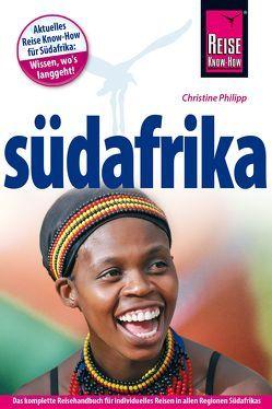 Reise Know-How Reiseführer Südafrika von Philipp,  Christine