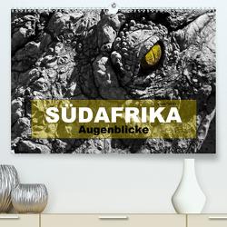 SÜDAFRIKA Augenblicke (Premium, hochwertiger DIN A2 Wandkalender 2020, Kunstdruck in Hochglanz) von boeTtchEr,  U