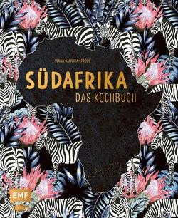 Südafrika – Das Kochbuch von Lechner,  Janina, Ströde,  Ivana Sanshia