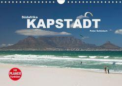 Südafrika – Kapstadt (Wandkalender 2019 DIN A4 quer) von Schickert,  Peter