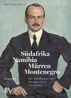 Südafrika, Namibia, Mürren, Montenegro von Berger-Peyer,  Hans