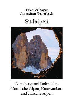 Südalpen von Grillmayer,  Dieter