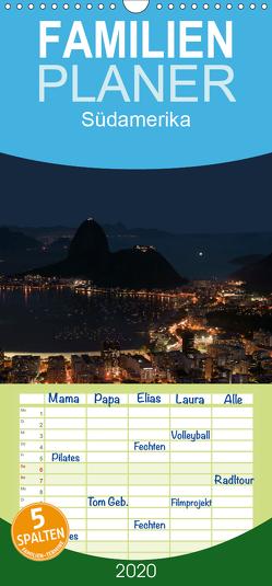 Südamerika – Familienplaner hoch (Wandkalender 2020 , 21 cm x 45 cm, hoch) von Ange
