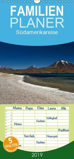 Südamerikareise – Familienplaner hoch (Wandkalender 2019 , 21 cm x 45 cm, hoch) von boeTtchEr,  U