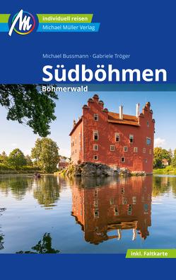 Südböhmen Reiseführer Michael Müller Verlag von Bussmann,  Michael, Tröger,  Gabriele