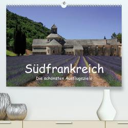 Südfrankreich – Die schönsten Ausflugsziele. (Premium, hochwertiger DIN A2 Wandkalender 2021, Kunstdruck in Hochglanz) von Knof,  Claudia