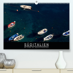 Süditalien – Am Ende der Apeninhalbinsel (Premium, hochwertiger DIN A2 Wandkalender 2020, Kunstdruck in Hochglanz) von Knödler,  Stephan