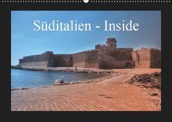 Süditalien – Inside (Wandkalender 2019 DIN A2 quer) von Eckerlin,  Claus
