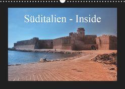 Süditalien – Inside (Wandkalender 2019 DIN A3 quer) von Eckerlin,  Claus