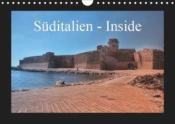 Süditalien – Inside (Wandkalender 2019 DIN A4 quer) von Eckerlin,  Claus