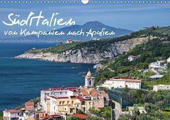 Süditalien – Von Kampanien nach Apulien (Wandkalender 2019 DIN A3 quer) von Krüger,  Christian