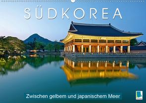 Südkorea: Zwischen gelbem und japanischem Meer (Premium, hochwertiger DIN A2 Wandkalender 2020, Kunstdruck in Hochglanz) von CALVENDO