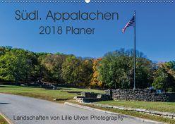 Südl. Appalachen Planer (Wandkalender 2018 DIN A2 quer) von Schroeder - Lille Ulven Photography,  Wiebke