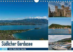 Südlicher Gardasee – Von Salo bis Garda (Wandkalender 2019 DIN A4 quer) von Laser,  Britta