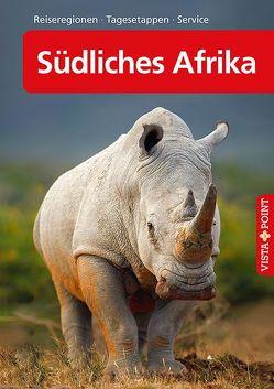 Südliches Afrika – VISTA POINT Reiseführer A bis Z von Köthe,  Friedrich H., Petersen,  Elisabeth, Schetar,  Daniela